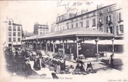 63 - Puy De Dome - CLERMONT FERRAND - Petit Marche - Carte Precurseur 1902 - Clermont Ferrand