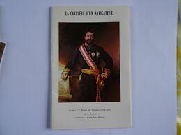 MONACO - La Carrière D'un Navigateur - ALBERT 1er Prince De Monaco (1848-1922) Par L. Bonnat 1977 Avec Timbre 24 Pages - Other
