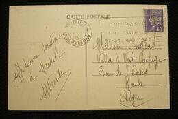 Flamme Quinzaine Impériale 17 31 Mai 1942 Sur CP Pétain 60c Marseille 29/4/42 - Guerra De 1939-45