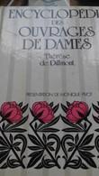 Encyclopédie Des Ouvrages De Dames THERESE DE DILLMONT Les éditions 1900 1987 - Fashion