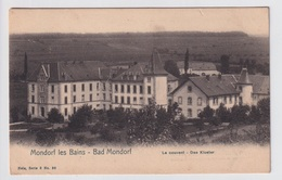 MONDORF LES BAINS  BAD MONDORF  LE COUVENT  DAS KLOSTER - Mondorf-les-Bains