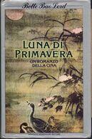 Luna Di Primavera. Un Romanzo Della Cina - Bette Bao Lord - Books, Magazines, Comics
