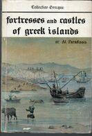 Fortresses And Castles Of Greek Islands - Esplorazioni/Viaggi