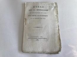 Essai Sur La MINERALOGIE Du Departement De L'AIN - 1807 - Th. RIBOUD - Documentos Históricos