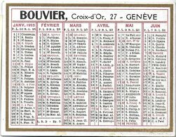CALENDRIER PETIT FORMAT ANNÉE 1925 BOUVIER CROIX D'OR 27 GENÈVE  PORTE-PLUMES RÉSERVOIR SWAN - Calendars