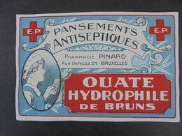ETIQUETTE - PANSEMENTS ANTISEPTIQUES , PHARMACIE PINARD, BRUXELLES - Labels