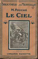 Bibliothèque Des Merveilles 1921 - M.Fouché Le Ciel - Astronomie