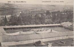 52 - CHAUMONT - LE CIRQUE BUFFALO BILL + JOURNAL LE PETIT CHAMPENOIS DU 26.07.1905 AVEC DETAILS DU CIRQUE - Chaumont