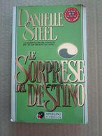 #  LE SORPRESE DEL DESTINO / DANIELLE STEEL  SPERLING - Società, Politica, Economia