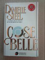 #  COSE BELLE  / DANIELLE STEEL / SPERLING  346  PAGINE - Società, Politica, Economia