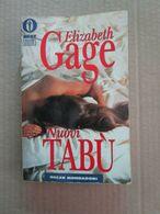 # NUOVI TABU' / ELIZABETH GAGE /  BEST SELLERS MONDADORI - Società, Politica, Economia