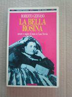 # LA BELLA ROSINA /  ROBERTO GERVASIO / TASCABILI BOMPIANI - Società, Politica, Economia