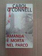 # AMANDA E' MORTA NEL PARCO / CAROL O'CONNELL / PIEMME - Società, Politica, Economia