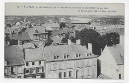 ETAPLES - N° 31 - A VOL D' OISEAU DE LA GRANDE PLACE VERS LA GARE - CPA NON VOYAGEE - Etaples