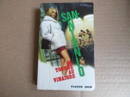 ça Tourne Au Vinaigre (San-Antonio) éditions Fleuve Noir De 1972 - San Antonio