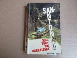 Moi Vous Me Connaissez ! (San-Antonio) éditions Fleuve Noir De 1971 - San Antonio