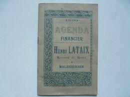 AGENDA FINANCIER 1899 : Henri LATAIX Receveur De Rentes à MALESHERBES - Calendari