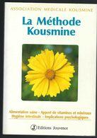 La Méthode Kousmine Edtions Jouvence 1994 - Health