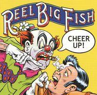 REEL BIG FISH - Cheer Up ! - CD - Rock