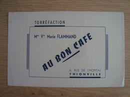 BUVARD AU BON CAFE Mme Vve FLAMMAND THIONVILLE - Levensmiddelen