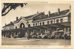 CHATELGUYON : LA GARE - Châtel-Guyon