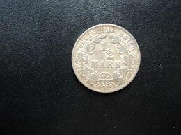 ALLEMAGNE * :  1/2 MARK   1911 A     KM 17     SUP - [ 2] 1871-1918: Deutsches Kaiserreich