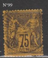 TYPE SAGE N°99 OBLITERE - 1876-1878 Sage (Type I)