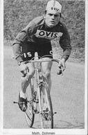 CARTE CYCLISME MATH DOHMEN TEAM OVIS 1973 ( DECOUPE, FORMAT9,5 X 14,5 - Wielrennen
