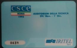 SCHEDA TELEFONICA ITALIANA - USI SPECIALI - STAMPA- CSCE ROMA 1993 AUDITORIUM DELLA TECNICA-- C&C 4036 - Collezioni