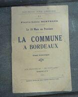 LA COMMUNE A BORDEAUX Pierre-Louis Berthaud 1924 - 1901-1940