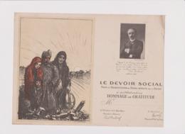 LE DEVOIR SOCIAL HOMMAGE De GRATITUDE RECONSTRUCTION DES FOYERS DETRUITS PAR LA GUERRE 1920 - 1914-18