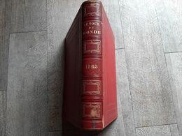 Charton Le Tour Du Monde Nouveau Journal Des Voyages 1865 Illustré Asie Centrale Russie Baltique Doré - Voyages