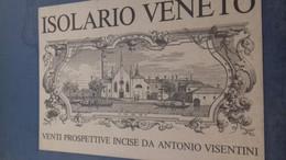 Isolario Veneto ANTONIO VISENTINI Vianello Libri 1985 - Books, Magazines, Comics