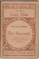 Tre Racconti. Un Cuore Semplice-La Leggenda Di S. Giuliano - Erodiade - Gustavo Flaubert - Books, Magazines, Comics
