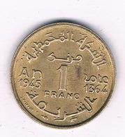 1 FRANC 1945  MAROKKO /7087/ - Marocco