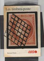Les Timbres-poste De Bertrand Sinais (Ouest-France Sept 1982) - Handbücher