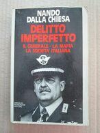 # NANDO DALLA CHIESA / DELITTO IMPERFETTO  - MONDADORI - 1984 - Società, Politica, Economia