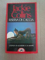 # RISERVA DI CACCIA / JACKIE COLLINS / BOMPIANI - Società, Politica, Economia