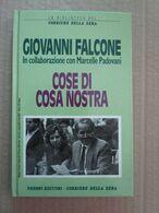 # COSE DI COSA NOSTRA / GIOVANNI FALCONE / CDS - Società, Politica, Economia