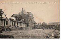 FONTAINE LES CAPPY - LA MAISON NORMAND BOMBARDÉE - Other Municipalities