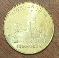 59 DUNKERQUE HÔTEL DE VILLE MÉDAILLE SOUVENIR MONNAIE DE PARIS 2010 JETON TOURISTIQUE MEDALS COINS TOKENS - Monnaie De Paris