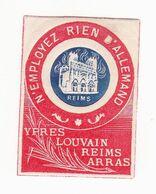 Vignette Militaire Patriotique - N'employez Rien D'allemand - Ypres Louvain Reims Arras - Militair