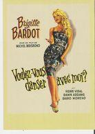 BRIGITTE BARDOT - VOULEZ VOUS DANSER AVEC MOI. CP Editions Zreik N°45 - Posters On Cards