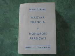 Mini Dictionnaire HONGROIS FRANCAIS - MAGYAR FRANCIA (300 Pages) - Woordenboeken
