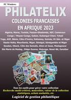 LOGICIEL PHILATELIX COLONIES FRANCAISES EN AFRIQUE 2021 (Gestion De Collections) - Software