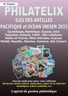 LOGICIEL PHILATELIX Iles Des Antilles, Océan Indien Et Pacifique 2021 (Gestion De Collections) - Software