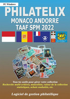LOGICIEL PHILATELIX MONACO ANDORRE TAAF SPM 2021 (Gestion De Collections) - Software