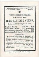UCCLE / MALINES / MECHELEN / HILDESHEIM / ANTWERPEN - E.H. Jean Baptiste GOENS - °1798 En Overleden 1861 - Devotieprenten
