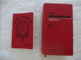 Guide Michelin LOT De 2 : France 1971 Et GUIDE MICHELIN EDITION 1900 (REIMPRESSION POUR LE CENTENAIRE) - Voir Le Scan - Michelin (guides)