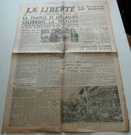 La Liberté (du Sud-Est) Du 9 Mai 1945.(Victoire) - Zeitungen & Zeitschriften